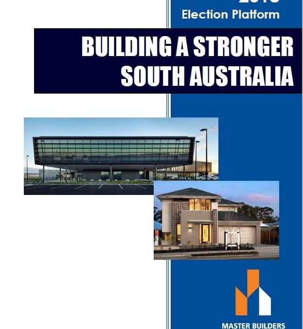 2018 State Election Platform – Building A Stronger South Australia