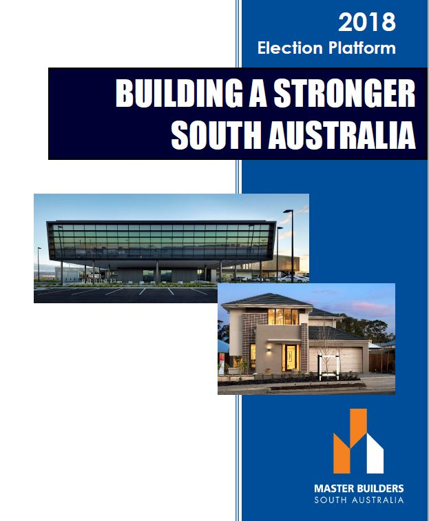 2018 State Election Platform – Building A Stronger South Australia